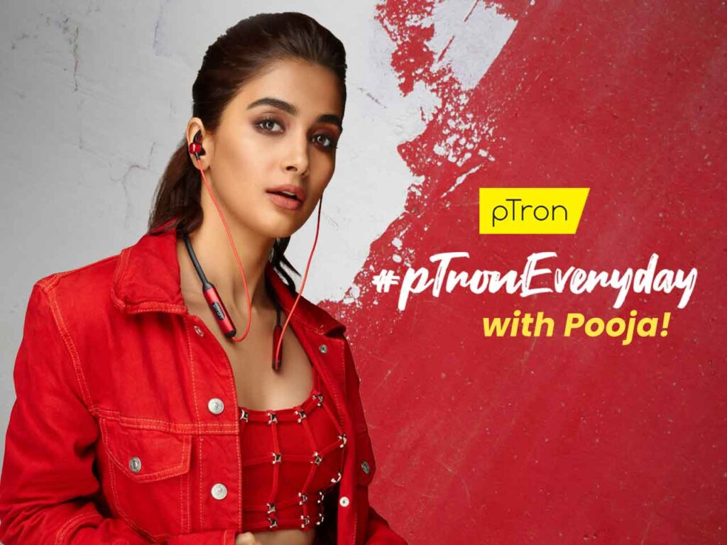 Film Star Pooja Hegde teases pTron's new brand campaign #pTronEveryday