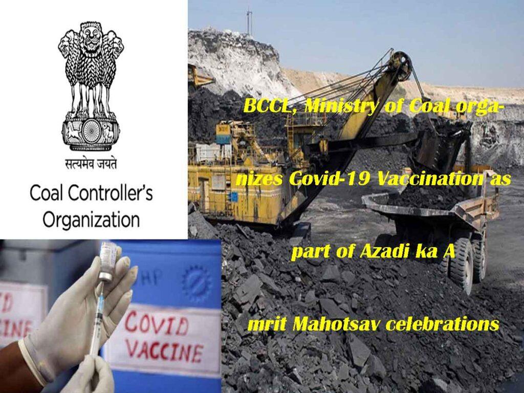 BCCL, Ministry of Coal organizes Covid-19 Vaccination as part of Azadi ka Amrit Mahotsav celebrations