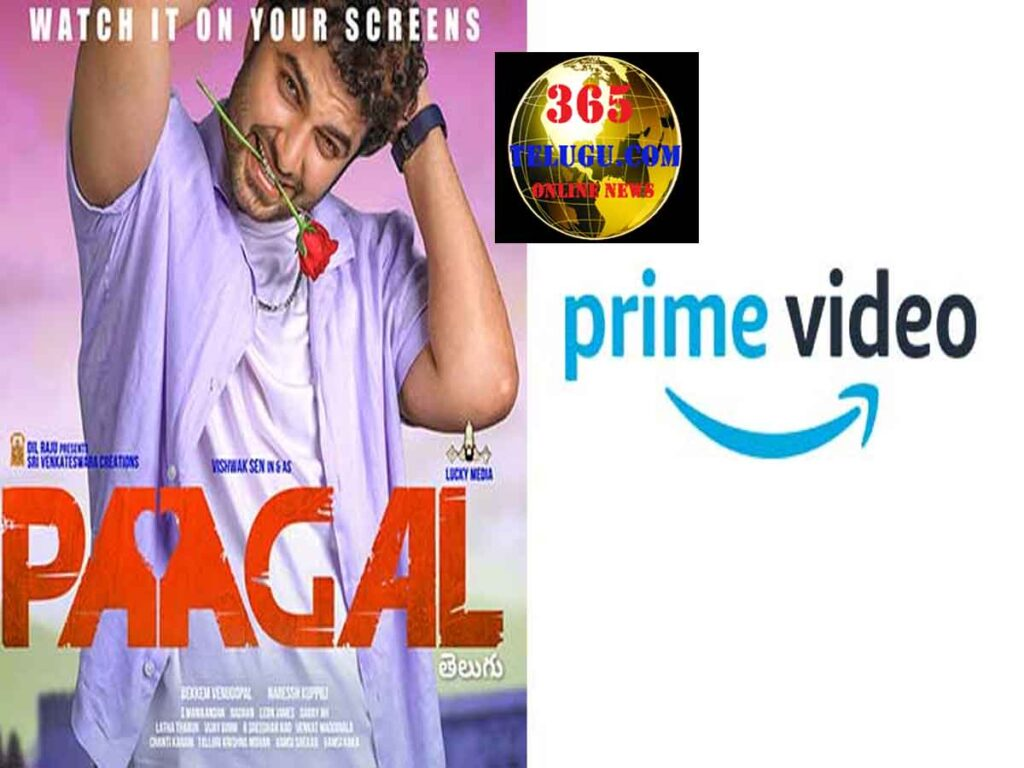 AMAZON PRIME VIDEO ANNOUNCES THE DIGITAL PREMIERE OF THE TELUGU ROMANTIC COMEDY PAAGAL ON 3rd SEPTEMBER 2021..